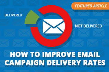 Article: How To Improve Your Email Campaign Delivery Rates
