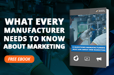 Free E-Book: 6 Questions Manufacturers Are Asking About Content Marketing