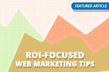 Article: ROI Focused Web Marketing Tips